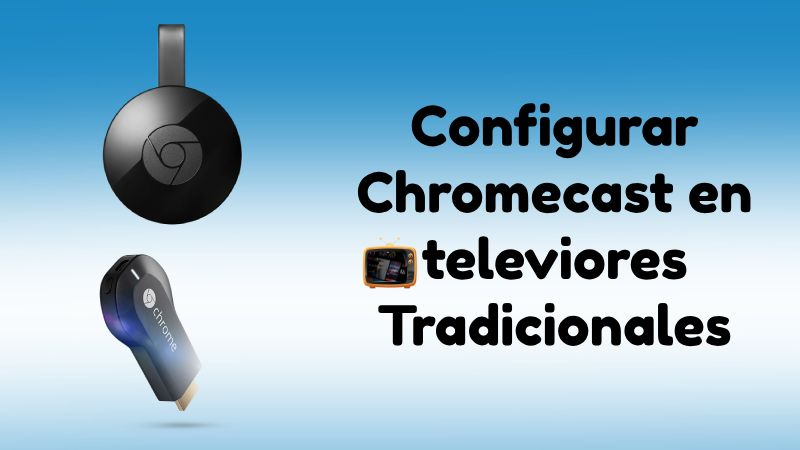 Chromecast en Smart TV