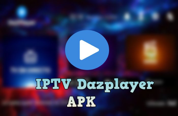 Descargar IPTV Dazplayer app