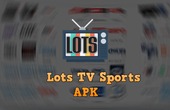 Descagar Lots TV Sports APK