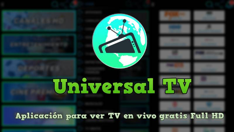 🥇 Universal TV APK + Nueva Contraseña 🥇 Para PC | Smart TV